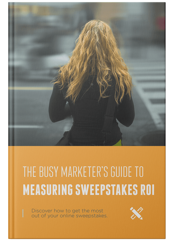 FREE GUIDE: The Busy Marketers Guide to Measuring Sweepstakes ROI